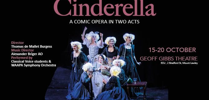 Cinderella Opera performed by WAAPA Classical Voice students and Faith Court Orchestra